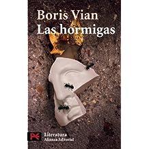 Las hormigas (El Libro De Bolsillo - Literatura)
