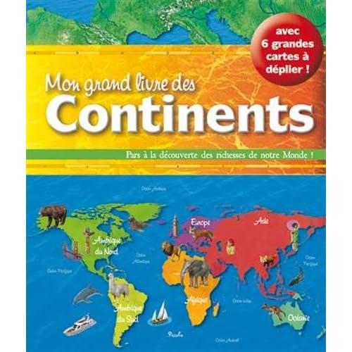 Mon grand livre des continents