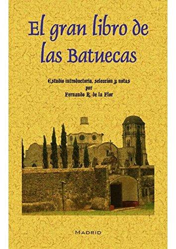 Descargar Libro El gran libro de las Batuecas de Vv.Aa