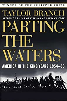 Parting the Waters: America in the King Years 1954-63 von [Branch, Taylor]