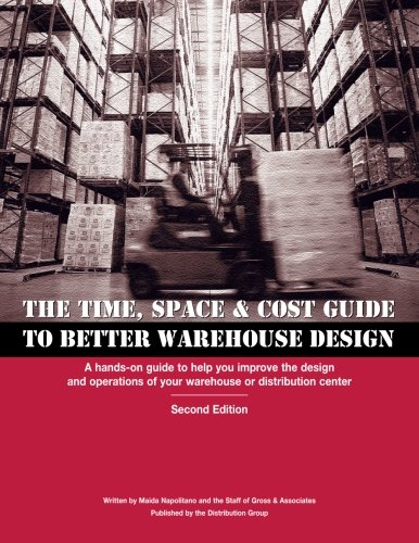 Read Time, Space Cost Guide to Better Warehouse Design: A