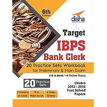 Target IBPS Bank Clerk 20 Practice Sets Workbook for Preliminary & Main Exam (16 in Book + 4 Online Tests)
