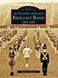 The University of Georgia Redcoat Band: 1905-2005 (Images of America) (English Edition)