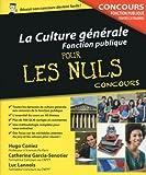 Image de La Culture générale - Concours de la Fonction publique Pour les Nuls
