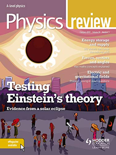 Physics Review Magazine Volume 28, 2018/19 Issue 3 (English Edition)