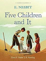Five Children and It (Faber Children's Classics) by E. Nesbit (2014-10-02)