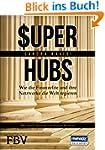 Super-hubs: Wie die Finanzelite und i...