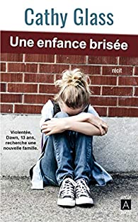Une enfance brisée par Lisa Stone