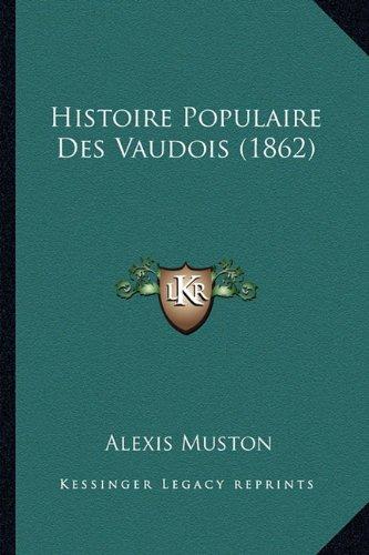 Histoire Populaire Des Vaudois (1862)