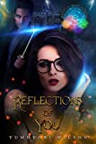 #1: REFLECTIONS OF YOU (Brighten Magic Academy Book 1)