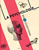 La psychologie en 50 questions