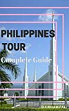 Philippines Tour: Complete Guide