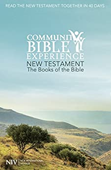 The Books of the Bible (NIV): New Testament: Community Bible Experience (New International Version) by [New International Version]