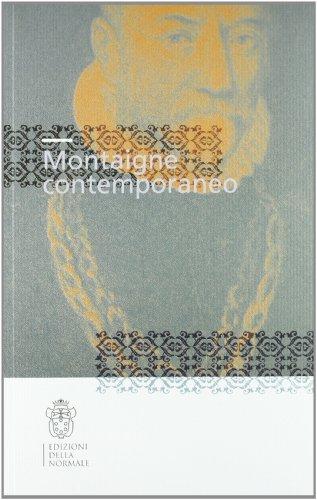 Montaigne contemporaneo. Atti del Convegno (Seminari e convegni)