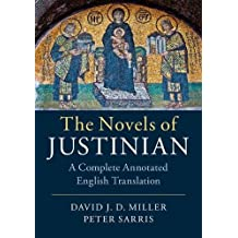 The Novels of Justinian: A Complete Annotated English Translation