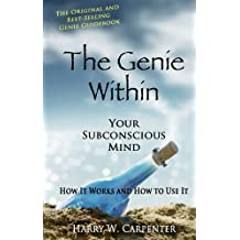 The Genie Within: Your Subconscious Mind (English Edition)