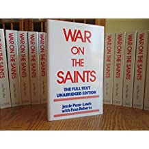 War On The Saints (Unabridged- Full Text edition)