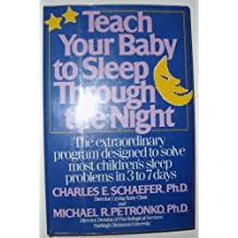Teach Your Baby to Sleep by Schafer (1987-09-02)