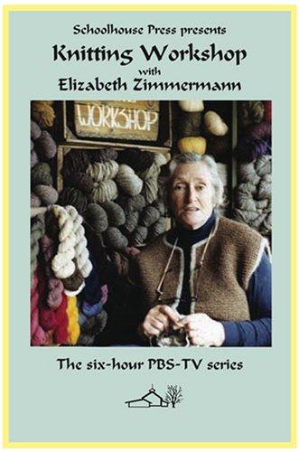 Elizabeth Zimmermann's Knitting Workshop (Knitting Elizabeth Zimmermanns)
