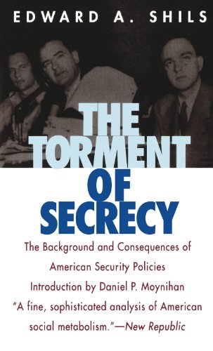 The Torment of Secrecy: The Background and Consequences of American Secruity Policies (English Edition) por Edward Shils
