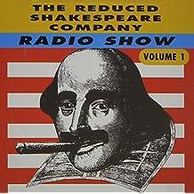 The Reduced Shakespeare Company Radio Show (Reduced Shakespeare Company Radio Hour)