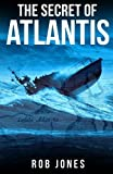 The Secret of Atlantis: Volume 7 (Joe Hawke)