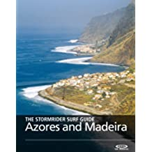 The Stormrider Surf Guide - Azores and Madeira (The Stormrider Surf Guides) (English Edition)