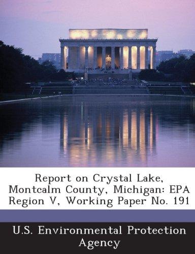 Report on Crystal Lake, Montcalm County, Michigan: EPA Region V, Working Paper No. 191