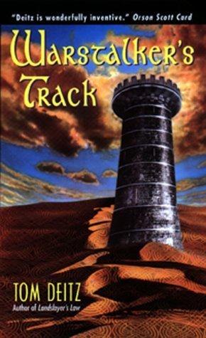 Warstalker's Track by Tom Deitz (1999-04-01)