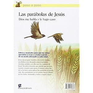Las parábolas de Jesús. Dios me habla y le hago caso (Paso a paso)
