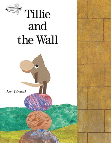 Tillie and the Wall (Dragonfly Books) por Leo Lionni