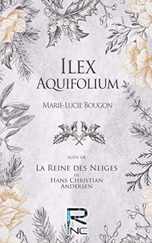 Ilex Aquifolium par [Bougon, Marie-Lucie]