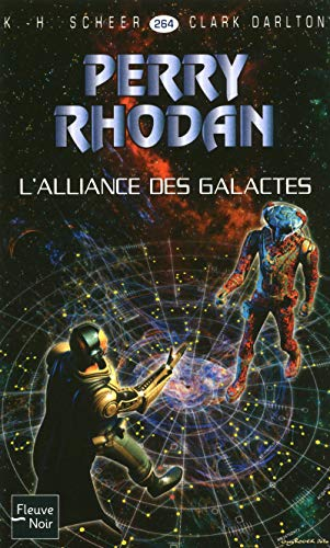 L'Alliance des Galactes - Perry Rhodan