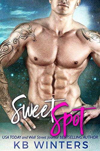 Sweet Spot: A Bad Boy Sports Romance por Kb Winters