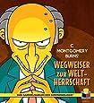 Das Sammelsurium der Simpsonologie: Bd. 3: C. Montgomery Burns' Wegweiser zur Weltherrschaft