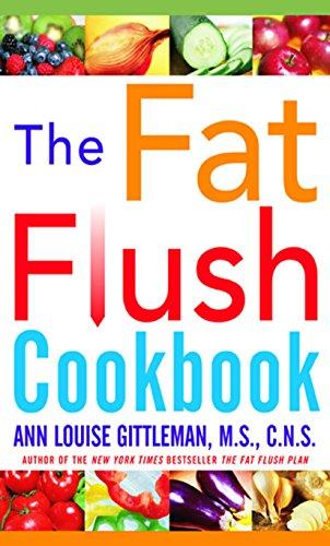 The Fat Flush Plan Cookbook Gittleman