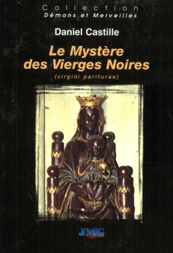 Le mystère des vierges noires