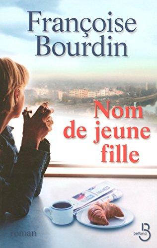 Nom de jeune fille par Francoise Bourdin