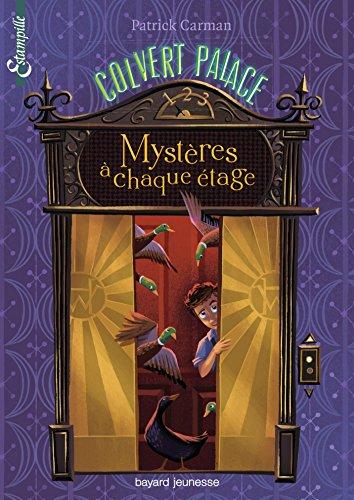 Colvert palace (1) : Mystères à chaque étage