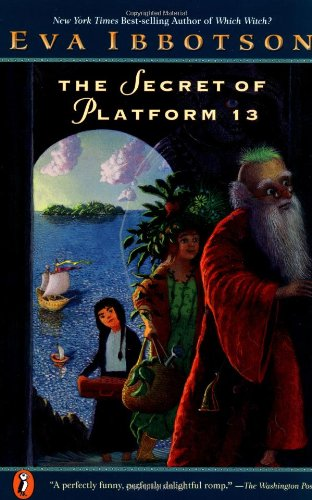 The Secret of Platform 13 por Eva Ibbotson
