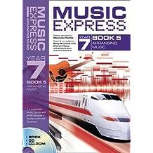 Music Express – Music Express Year 7 Book 5: Arranging Music (Book + CD + CD-ROM)