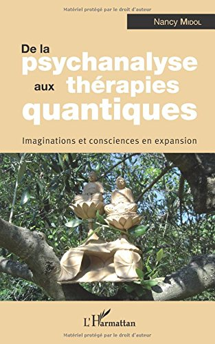 de-la-psychanalyse-aux-therapies-quantiques-imaginations-et-consciences-en-expansion