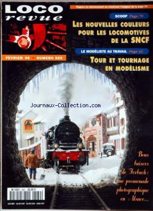 LOCO REVUE [No 589] du 01/02/1996 - LES NOUVELLES COULEURS POUR LES LOCOMOTIVES DE LA SNCF - TOUR ET TOURNAGE EN MODELISME - BONS BAISERS DE GERBACH. par COLLECTIF