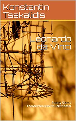 Leonardo da Vinci: Poetry Slam / Theater/Musical/Musiktheater