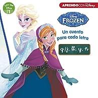 Frozen. Un cuento para cada letra: g/j, ll, y, ñ par  Disney