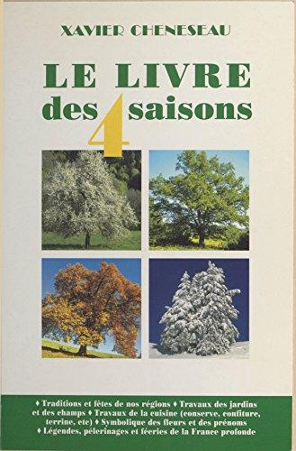 En ligne téléchargement Le Livre des quatre saisons pdf