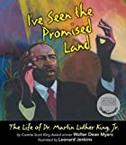 I've Seen the Promised Land: The Life of Dr. Martin Luther King, Jr. by Myers, Walter Dean (2012) Paperback