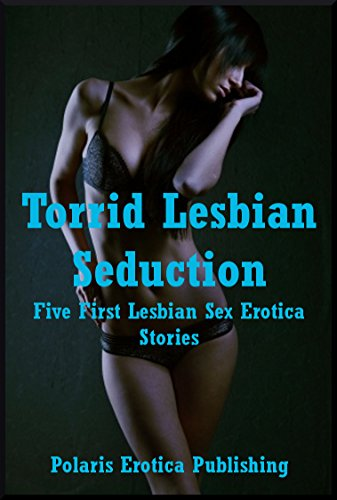 Torrid sex stories