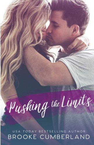 Pushing the Limits: A Student/Teacher Romance by Brooke Cumberland (2015-09-16)