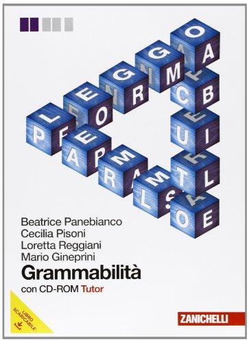 Grammabilit. Volume unico. Per le Scuole superiori. Con CD-ROM. Con espansione online